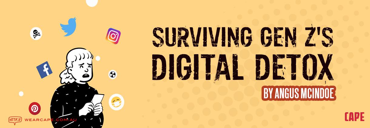 Surviving Gen Zs Digital Detox 1