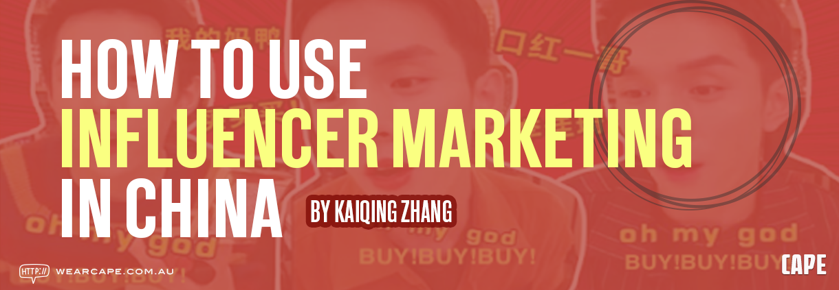 How to use influencer marketing in China hero