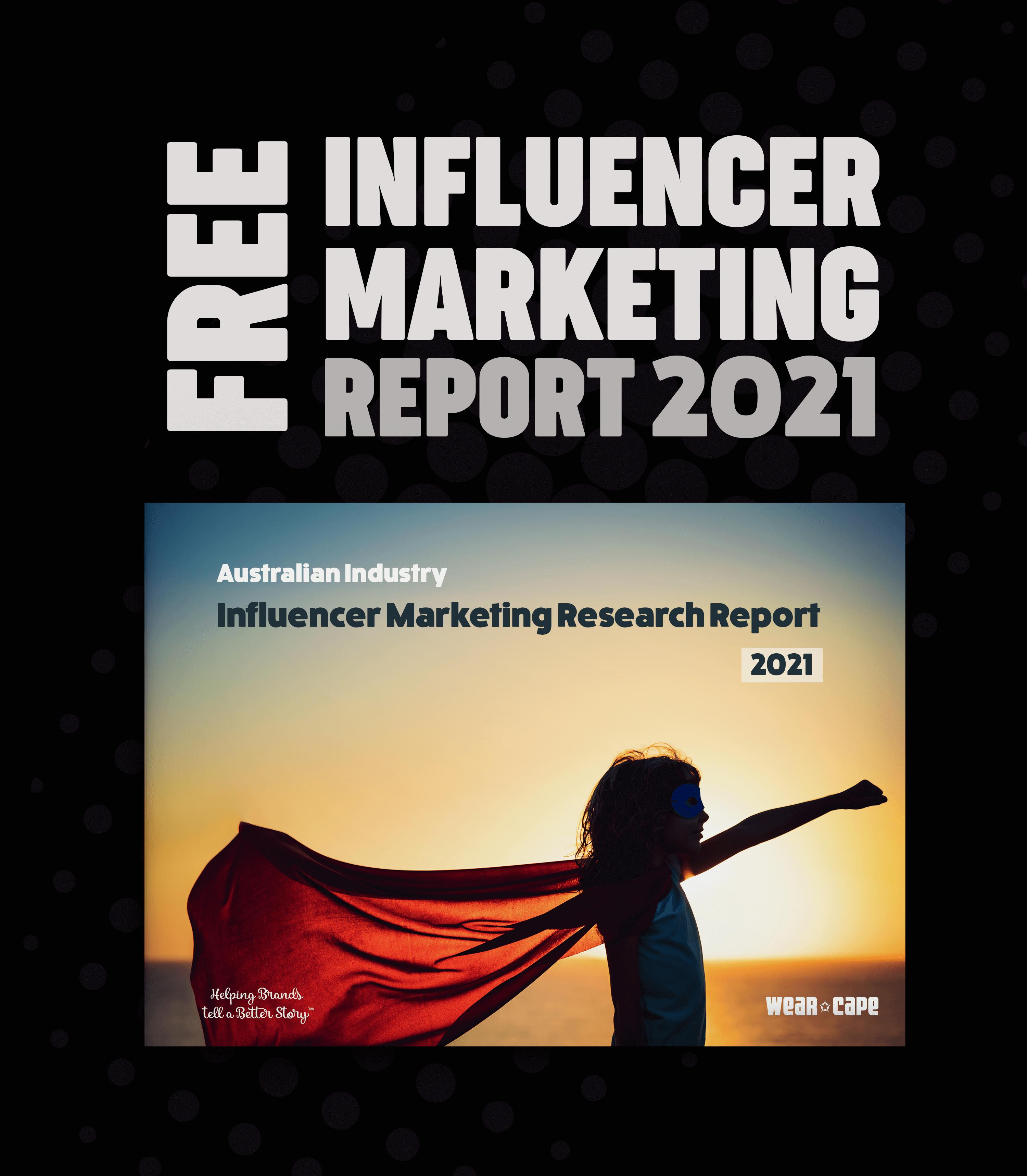 The Australian Influencer Marketing Industry Report 2021